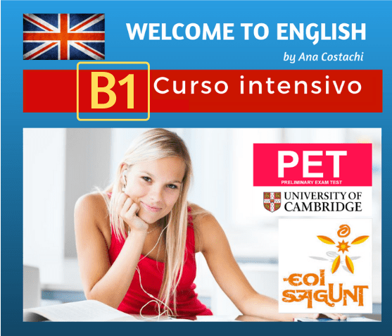 Curso intensivo de inglés nivel B1. Academia de inglés Welcome to English en Puerto de Sagunto. Preparación para aprobar los exámenes oficiales de la EOI o de Cambridge